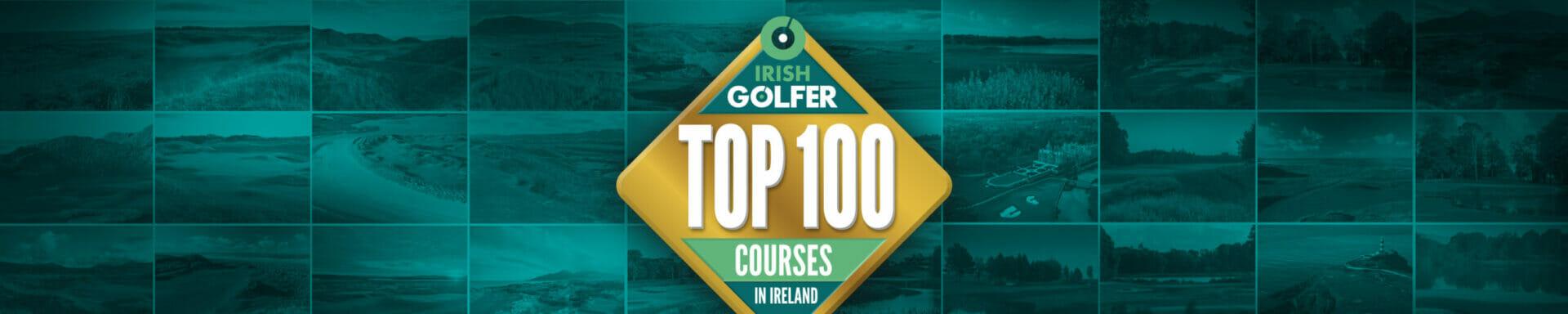 Irish Golfer Magazine Top 100